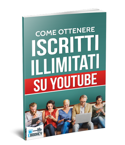 ebook iscritti illimitati su youtube